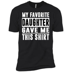My Favorite Daughter Gave Me This Tshirt - Mothers Day Fathers Day Gift From Daughter Black Mens Short Sleeve T-Shirt Mens Short Sleeve T-Shirt - PresentTees