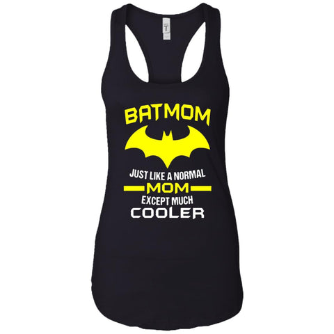 Batmom Just Like A Normal Mom Except Much Cooler - Mothers Day And Birthday Ladies Racerback Tank Black / X-Small Ladies Racerback Tank - PresentTees