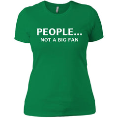 Funny People Not A Big Fan T-shirt Introvert Tee Ladies Boyfriend T-Shirt - PresentTees