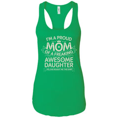 Proud Mom Shirt - Birthdays Gift From A Daughter To Mom Ladies Racerback Tank Ladies Racerback Tank - PresentTees