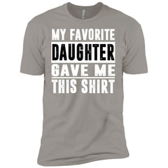 My Favorite Daughter Gave Me This Tshirt - Mothers Day Fathers Day Gift From Daughter Light Grey Mens Short Sleeve T-Shirt Mens Short Sleeve T-Shirt - PresentTees