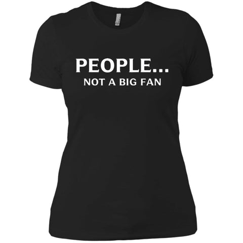 Funny People Not A Big Fan T-shirt Introvert Tee Black / X-Small Ladies Boyfriend T-Shirt - PresentTees