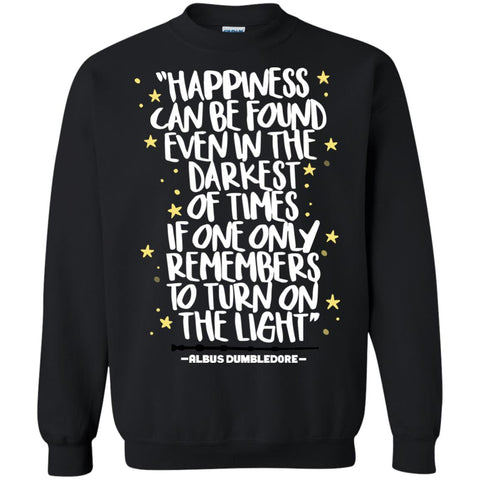 Harry Potter Happiness Can Be Found T Shirt, Crewneck Pullover Sweatshirt Black / S Crewneck Pullover Sweatshirt - PresentTees