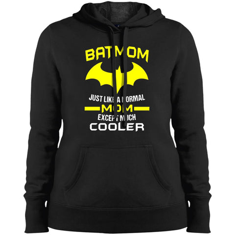 Batmom Just Like A Normal Mom Except Much Cooler - Mothers Day And Birthday Ladies Pullover Hooded Sweatshirt Black / X-Small Ladies Pullover Hooded Sweatshirt - PresentTees