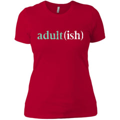 Adultish  Shirt Funny Adultish Adult-ish Sarcastic Shirt Ladies Boyfriend T-Shirt - PresentTees