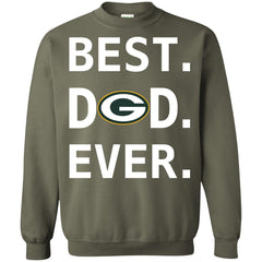 Green Bay Packers Dad Best Dad Ever Fathers Day Shirt Crewneck Pullover Sweatshirt Crewneck Pullover Sweatshirt - PresentTees