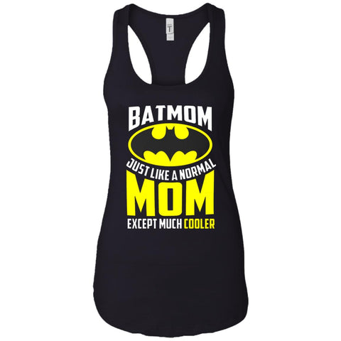 Batmon Just Like A Normal Mom Except Much Cooler T-shirt - Womens Batman Shirt Black / X-Small Ladies Racerback Tank - PresentTees