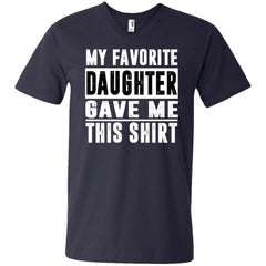 My Favorite Daughter Gave Me This Tshirt - Mothers Day Fathers Day Gift From Daughter Navy Mens V-Neck T-Shirt Mens V-Neck T-Shirt - PresentTees