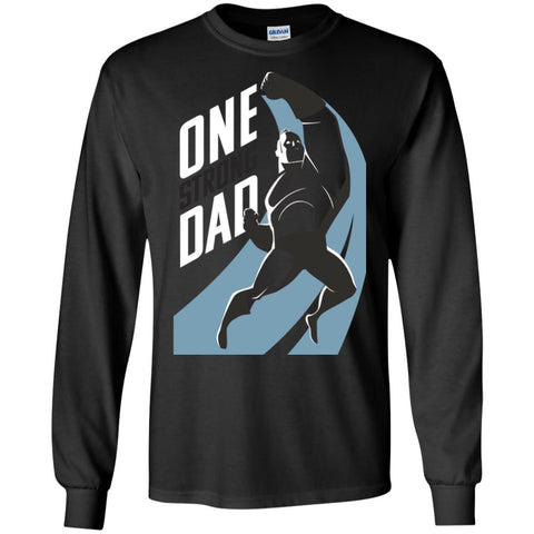 Incredibles2 Strong Dad Shirt Gift For Fathers Day Mens Long Sleeve Shirt Black / S Mens Long Sleeve Shirt - PresentTees