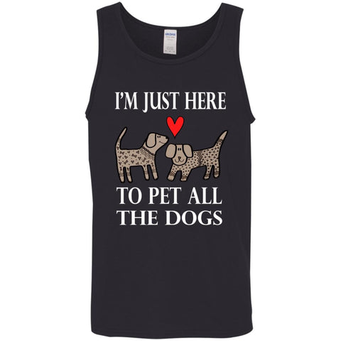 Funny I'm Just Here To Pet All The Dogs Mens Tank Top Black / X-Small Mens Tank Top - PresentTees