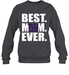 Best New York Giants Mom Ever NFL Team Mother's Day Gift Crewneck Sweatshirt Crewneck Sweatshirt - PresentTees
