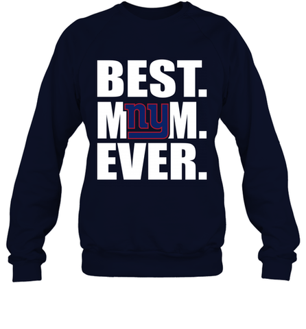 Best New York Giants Mom Ever NFL Team Mother's Day Gift Crewneck Sweatshirt