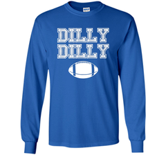 Funny Bud Light Dilly Dilly Football Chant T Shirt LS Ultra Cotton TShirt - PresentTees