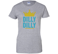 Dilly Dilly A True friend of the crown King T Shirt Ladies Custom - PresentTees