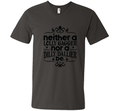 Lolly Gag or Dilly Dally T Shirt Men Printed V-Neck Tee - PresentTees