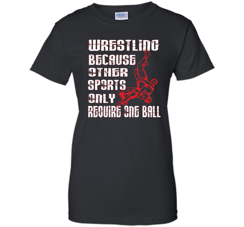 Wrestling T-shirts Because Other Sports Only Black / Small Ladies Custom - PresentTees