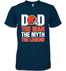 Cleveland Browns Dad The Man The Myth The Legend NFL Father's Day Men's Premium T-Shirt Men's Premium T-Shirt - PresentTees