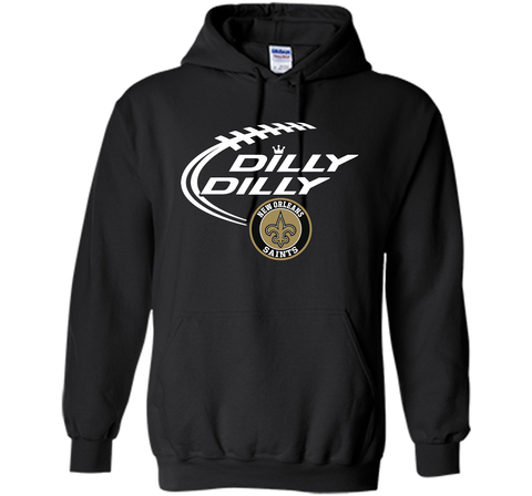 DILLY DILLY  New Orleans Saints shirt Black / Small Pullover Hoodie 8 oz - PresentTees
