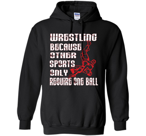Wrestling T-shirts Because Other Sports Only Black / Small Pullover Hoodie 8 oz - PresentTees