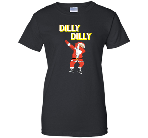 Dilly Dilly T Shirt Dabbing Santa T shirt Black / Small Ladies Custom - PresentTees