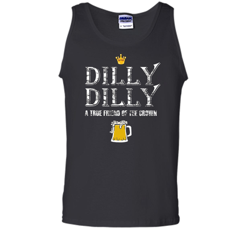 Dilly Dilly A True Friend Of The Crown Beer Lovers T Shirt Black / Small Tank Top - PresentTees
