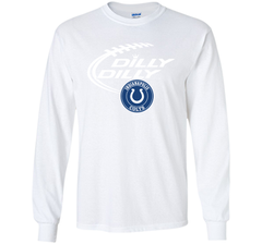 DILLY DILLY Indianapolis Colts shirt LS Ultra Cotton TShirt - PresentTees