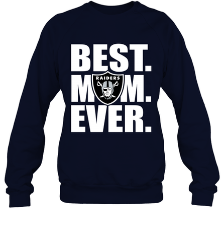 Best Oakland Raiders Mom Ever NFL Team Mother's Day Gift Crewneck Sweatshirt