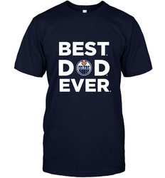 Best Edmonton Oilers Dad Ever Hockey NHL Fathers Day GIft For Daddy Men's T-Shirt