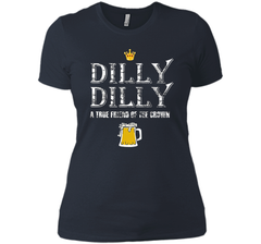 Dilly Dilly A True Friend Of The Crown Beer Lovers T Shirt Next Level Ladies Boyfriend Tee - PresentTees