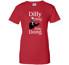 Dilly Ding Dilly Dong T Shirt Ladies Custom - PresentTees