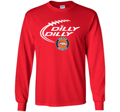 DILLY DILLY  Denver Broncos shirt LS Ultra Cotton TShirt - PresentTees
