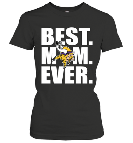 Best Minnesota Vikings Mom Ever NFL Team Mother's Day Gift Women's T-Shirt