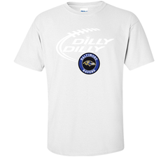 DILLY DILLY Baltimore Ravens shirt Custom Ultra Cotton Tshirt - PresentTees