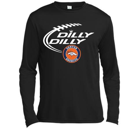DILLY DILLY  Denver Broncos shirt Black / Small LS Moisture Absorbing Shirt - PresentTees