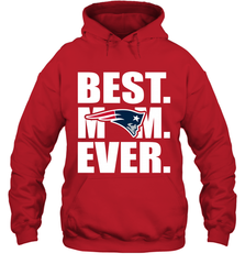 Best New England Patriots Mom Ever NFL Team Mother's Day Gift Hooded Sweatshirt Hooded Sweatshirt - PresentTees