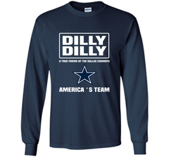 Bud Light Dilly Dilly! A True Friend Of The Dallas Cowboys Shirts LS Ultra Cotton TShirt - PresentTees
