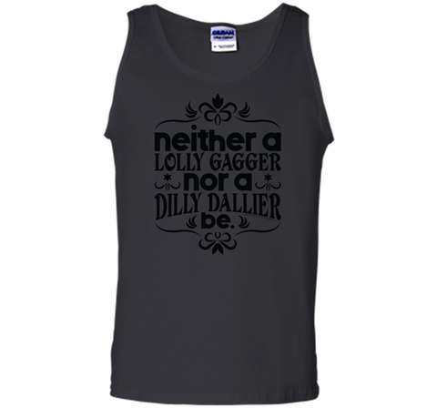 Lolly Gag or Dilly Dally T Shirt Black / Small Tank Top - PresentTees
