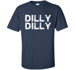 Dilly Dilly T-shirt - Funny Gift for Beer Drinkers Custom Ultra Cotton Tshirt - PresentTees