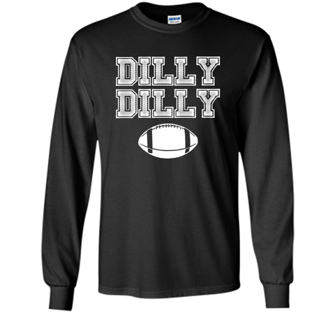 Funny Bud Light Dilly Dilly Football Chant T Shirt Black / Small LS Ultra Cotton TShirt - PresentTees