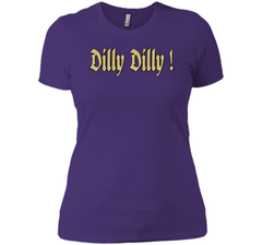 Dilly Dilly Golden Dilly T Shirt Next Level Ladies Boyfriend Tee - PresentTees
