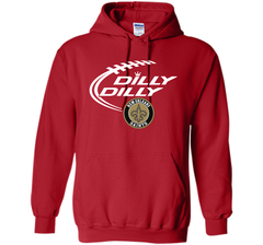 DILLY DILLY  New Orleans Saints shirt Pullover Hoodie 8 oz - PresentTees