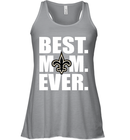 Best New Orleans Saints Mom Ever NFL Team Mother's Day Gift Women's Racerback Tank