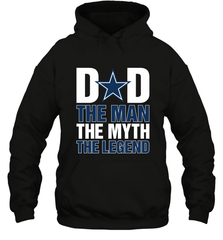 Dallas Cowboys Dad The Man The Myth The Legend NFL Father's Day Hooded Sweatshirt Hooded Sweatshirt - PresentTees