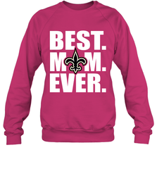 Best New Orleans Saints Mom Ever NFL Team Mother's Day Gift Crewneck Sweatshirt Crewneck Sweatshirt - PresentTees