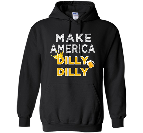 Make America Dilly Dilly Friend of the Crown Beer T Shirt Black / Small Pullover Hoodie 8 oz - PresentTees
