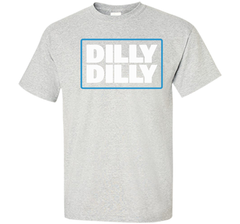 Bud Light Official Dilly Dilly Custom Ultra Cotton Tshirt - PresentTees