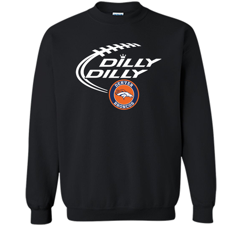 DILLY DILLY  Denver Broncos shirt Black / Small Crewneck Pullover Sweatshirt 8 oz - PresentTees