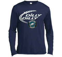 DILLY DILLY Philadelphia Eagles shirt LS Moisture Absorbing Shirt - PresentTees