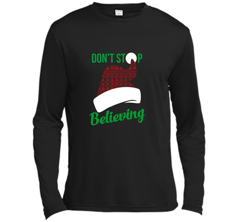 Don't Stop Believing Ugly Christmas Sweater Shirt Black / Small LS Moisture Absorbing Shirt - PresentTees