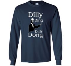 Dilly Ding Dilly Dong T Shirt LS Ultra Cotton TShirt - PresentTees